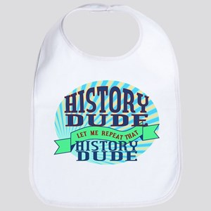 History Dude Bib