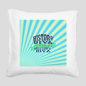 History Diva Square Canvas Pillow