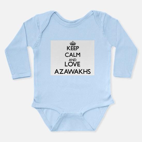 Keep calm and love Azawakhs Body Suit