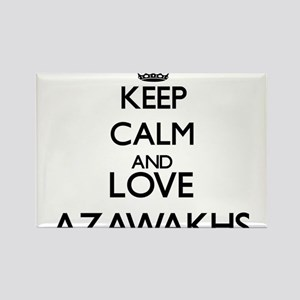 Keep calm and love Azawakhs Magnets