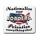 Nationalize the Borders Mousepad
