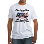 Nationalize the Borders Fitted T-Shirt