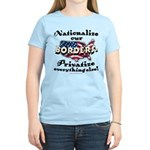 Nationalize the Borders Women's Light T-Shirt