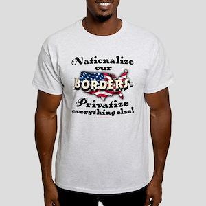 Nationalize the Borders Light T-Shirt