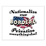Nationalize the Borders Small Poster