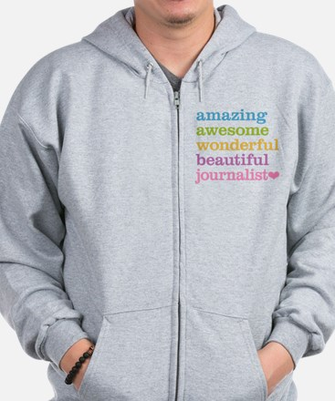 Awesome Journalist Zip Hoodie