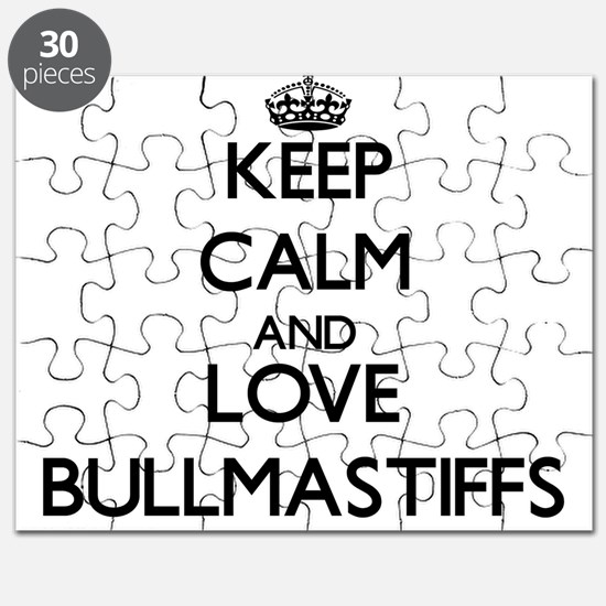 Keep calm and love Bullmastiffs Puzzle
