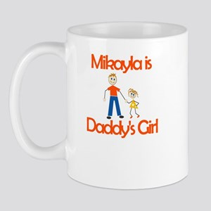Mikayla is Daddy's Girl Mug