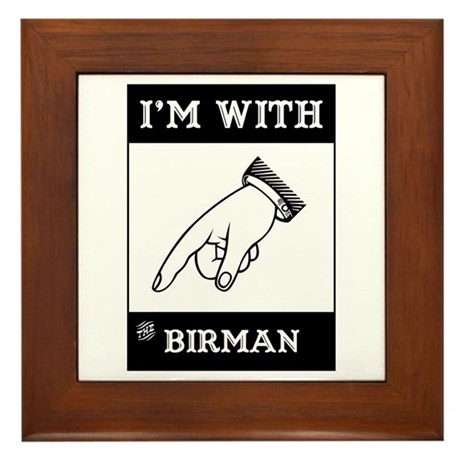 I'm With The Birman Framed Tile