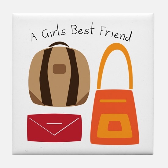Girls Best Friend Tile Coaster