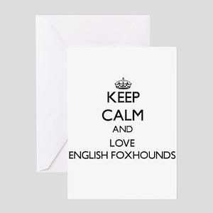 Keep calm and love English Foxhound Greeting Cards