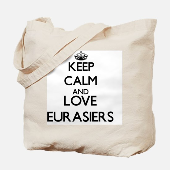 Keep calm and love Eurasiers Tote Bag