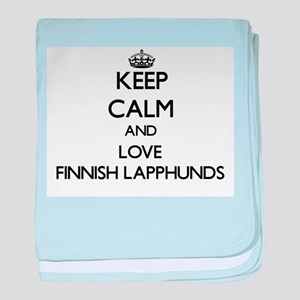 Keep calm and love Finnish Lapphunds baby blanket