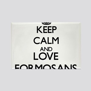 Keep calm and love Formosans Magnets