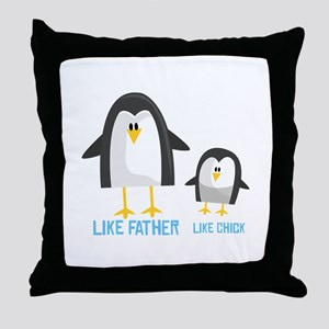 Like Father Throw Pillow