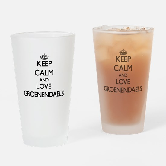 Keep calm and love Groenendaels Drinking Glass