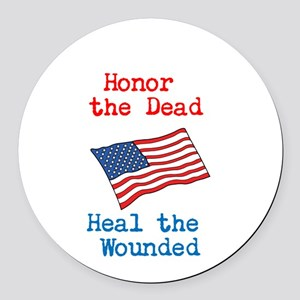 Honor the dead Round Car Magnet