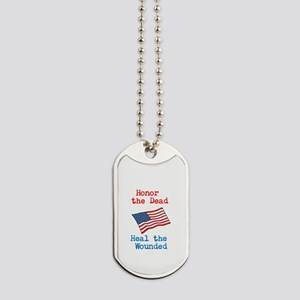 Honor the dead Dog Tags