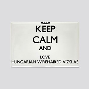 Keep calm and love Hungarian Wirehaired Vi Magnets