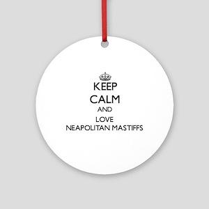 Keep calm and love Neapolitan Mas Ornament (Round)