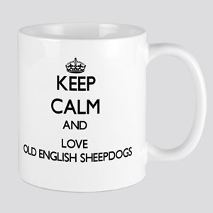 Keep calm and love Old English Sheepdogs Mugs