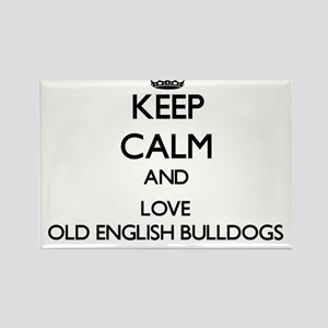 Keep calm and love Old English Bulldogs Magnets