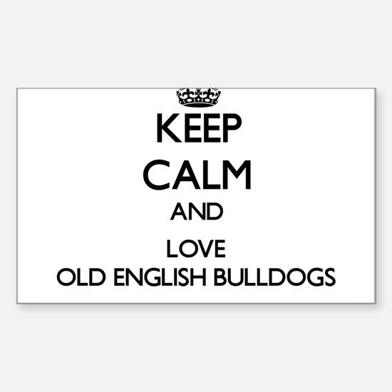 Keep calm and love Old English Bulldogs Decal