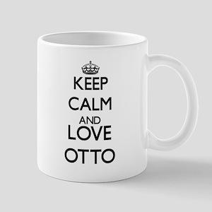 Keep calm and love Otto Mugs