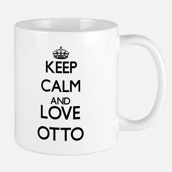 Keep calm and love Otto Mugs