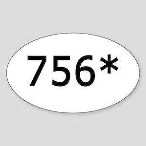 756 Asterisk Home Run Record Oval Sticker