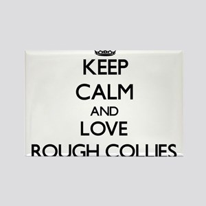 Keep calm and love Rough Collies Magnets