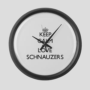 Keep calm and love Schnauzers Large Wall Clock