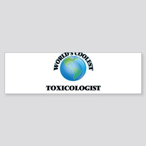 Toxicologist Bumper Sticker