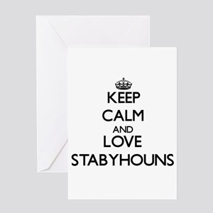Keep calm and love Stabyhouns Greeting Cards