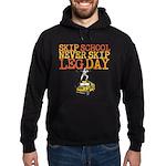 Skip School Never Skip Leg Day Hoodie