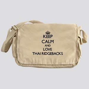 Keep calm and love Thai Ridgebacks Messenger Bag