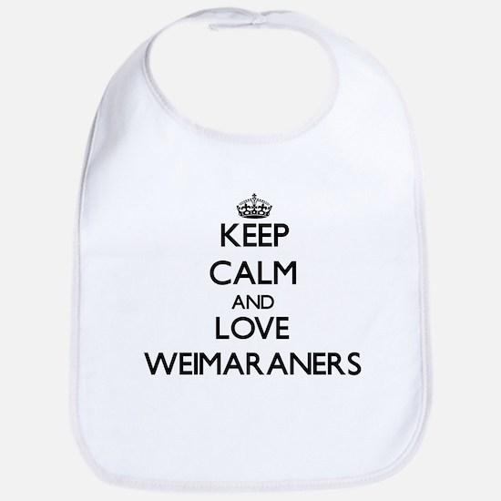 Keep calm and love Weimaraners Bib