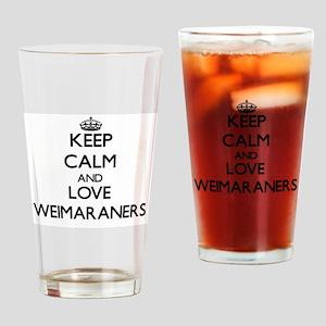 Keep calm and love Weimaraners Drinking Glass