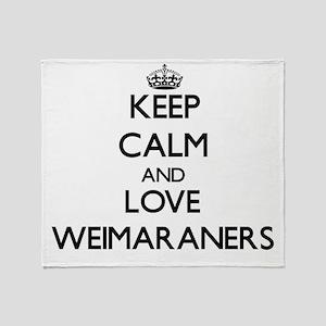 Keep calm and love Weimaraners Throw Blanket