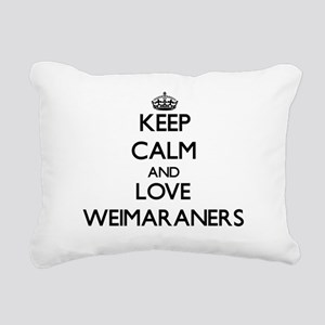 Keep calm and love Weima Rectangular Canvas Pillow
