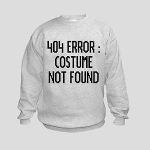 404 Error : Costume Not Found Kids Sweatshirt