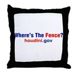 Where's The Fence Throw Pillow