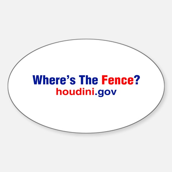 Where's The Fence Oval Decal