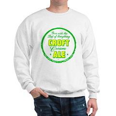 Croft Cream Ale-1947 Sweatshirt