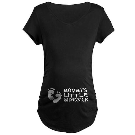 Mommy's Sidekick (whttxt) Maternity Dark T-Shirt