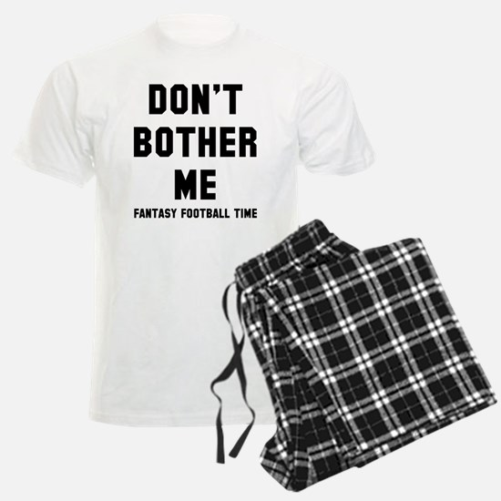 Don't bother me FF Pajamas