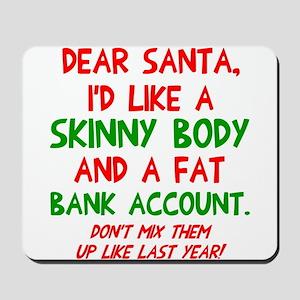 Dear Santa Skinny Body Mousepad