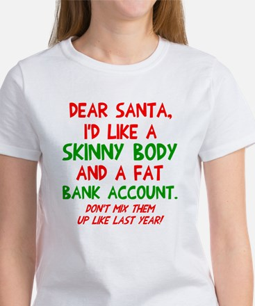 Dear Santa Skinny Body Women's T-Shirt