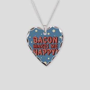 bacon-makes-me-happy_b Necklace