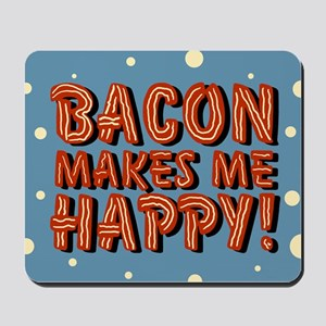 bacon-makes-me-happy_b Mousepad